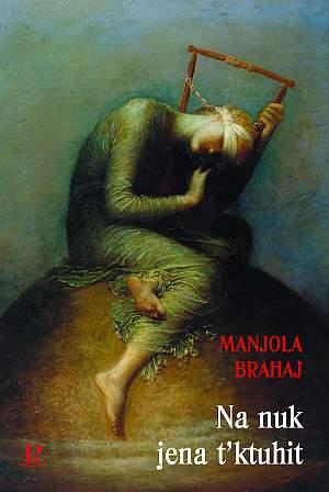 Manjola Brahaj, Na nuk jena t'ktuhit