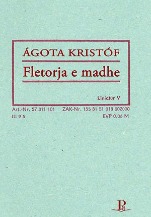 Ágota Kristóf, Fletorja e madhe, Roman