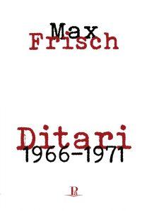 Max Frisch. Ditari 1966-1971