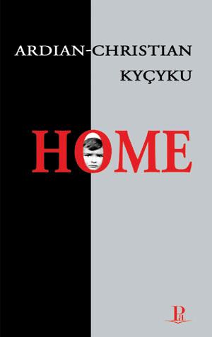 Ardian-Christian Kyçyku, Home