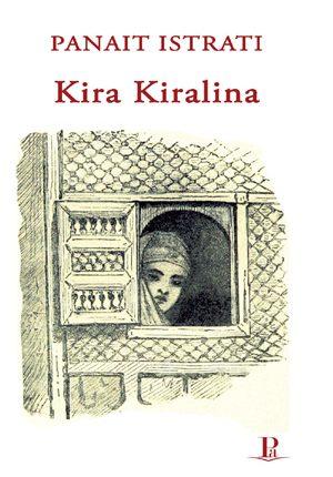 Panait Istrati, Kira Kiralina, Novelë